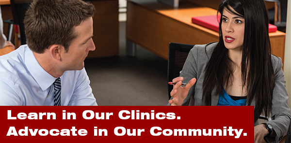 Learn in Our Clinics. Advocate in Our Community.