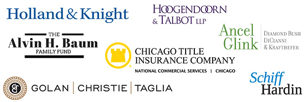 Holland & Knight, The Alvin H. Baum Family Fund, Chicago Title Insurance Company, Schiff Hardin, Golan, Christie, Taglia, Ancel Glink | Diamond Bush, DiCianni & Krafthefer